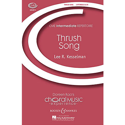 Boosey and Hawkes Thrush Song (CME Intermediate) 3 Part Treble composed by Lee Kesselman