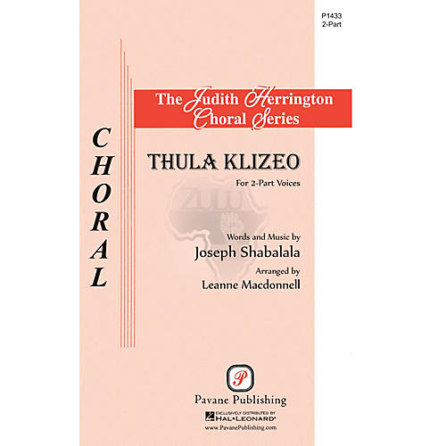 Pavane Thula Klizeo 2-Part arranged by Leanne McDonnell