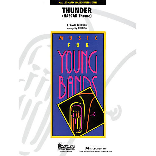 Cherry Lane Thunder (NASCAR Theme) - Young Concert Band Level 3 by John Moss