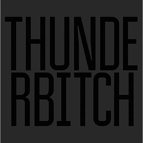 Alliance Thunderbitch - Thunderbitch