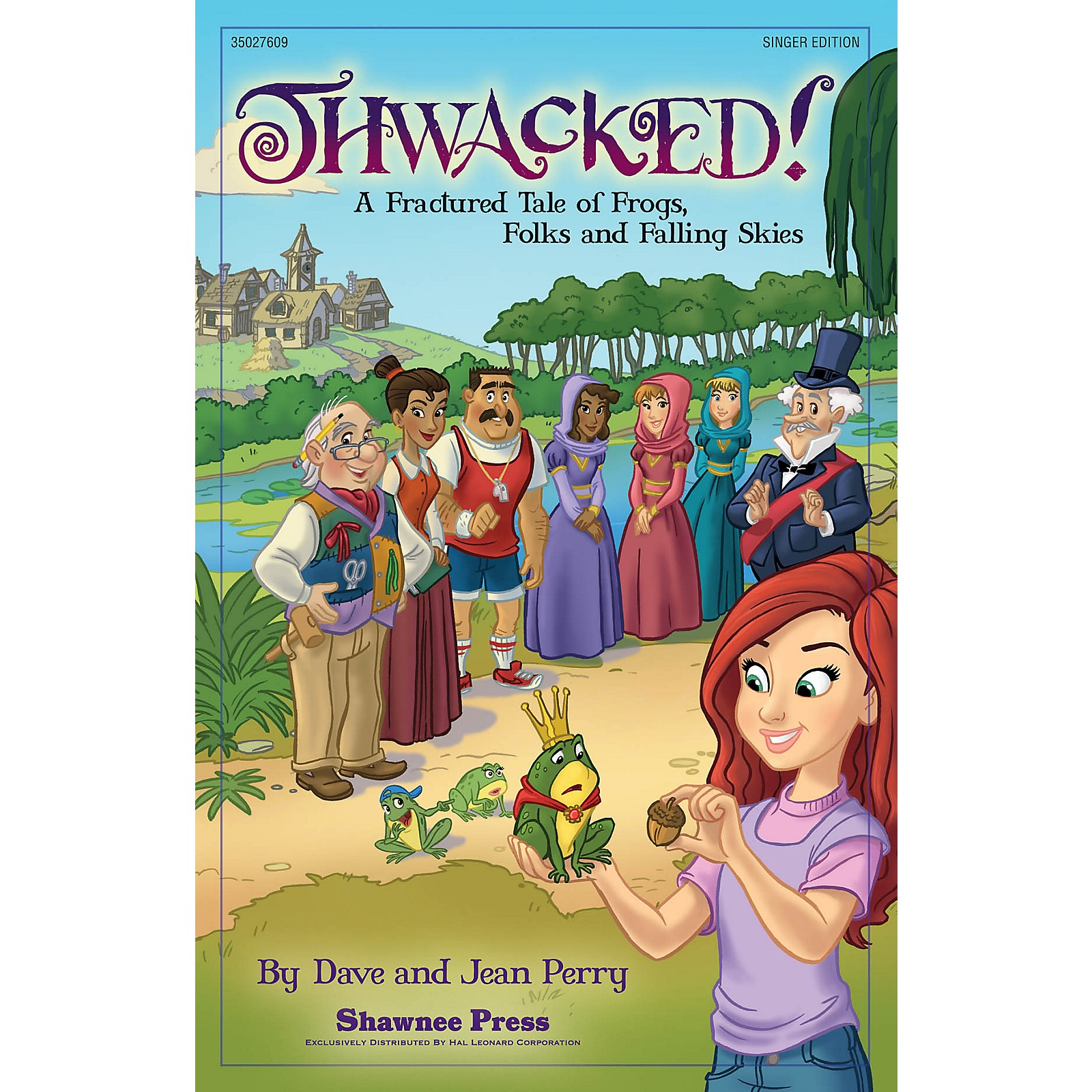 Shawnee Press Thwacked! (A Fractured Fable of Frogs, Folks and Falling Skies) Studiotrax CD Composed by Dave Perry