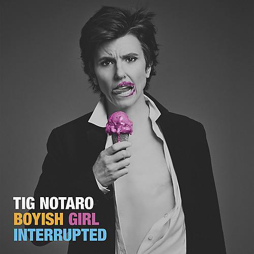 Alliance Tig Notaro - Boyish Girl Interrupted
