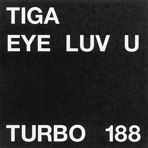 Alliance Tiga - Eye Luv U