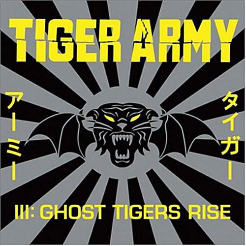 Alliance Tiger Army - Tiger Army III: Ghost Tigers Rise