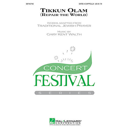 Hal Leonard Tikkun Olam SATB a cappella composed by Gary Walth