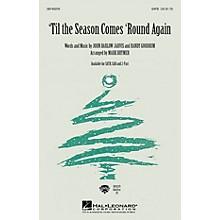 Hal Leonard 'Til the Season Comes 'Round Again 2-Part Arranged by Mark Brymer