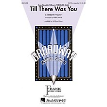 Hal Leonard Till There Was You SATB a cappella arranged by Kirby Shaw
