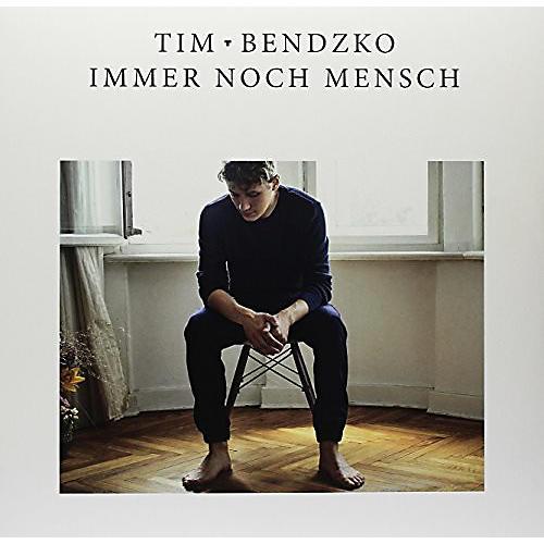 Alliance Tim Bendzko - Immer Noch Mensch