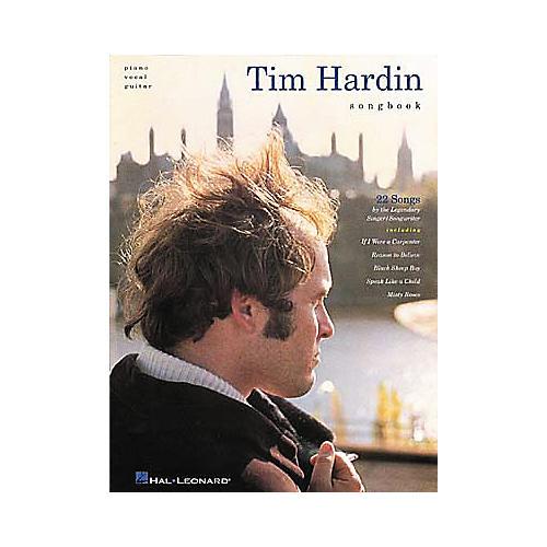 Hal Leonard Tim Hardin Piano, Vocal, Guitar Songbook