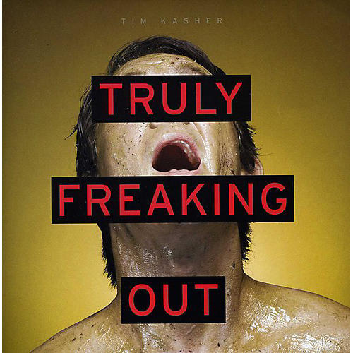 Tim Kasher - Truly Freaking Out