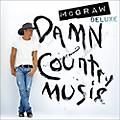 Alliance Tim McGraw - Damn Country Music thumbnail