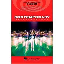 Hal Leonard Timber - Pep Band/Marching Band Level 3