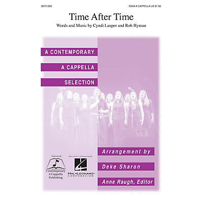 Contemporary A Cappella Publishing Time After Time SSAA A Cappella by Cyndi Lauper arranged by Deke Sharon