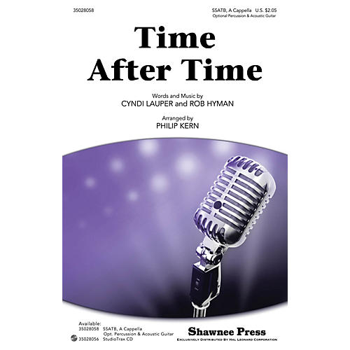 Shawnee Press Time After Time Studiotrax CD by Cyndi Lauper Arranged by Philip Kern