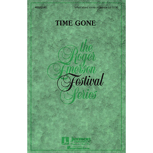 Hal Leonard Time Gone 3-Part Mixed a cappella composed by Roger Emerson