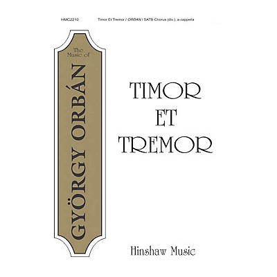 Hinshaw Music Timor et Tremor SATB composed by Gyorgy Orban