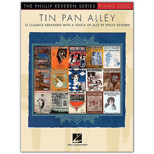 Hal Leonard Tin Pan Alley (15 Classics Arranged with a Touch of Jazz) Piano Solo Songbook
