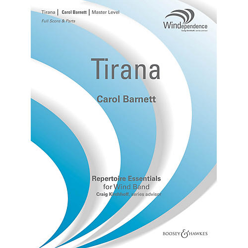 Boosey and Hawkes Tirana (Score Only) Concert Band Level 4 Composed by Carol Barnett