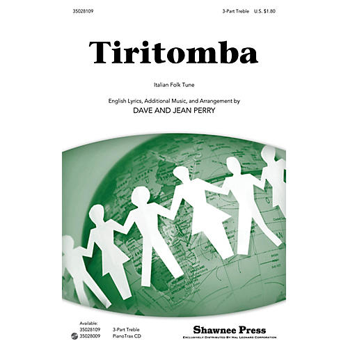 Shawnee Press Tiritomba 3 Part Treble composed by Dave Perry