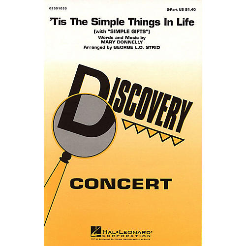 Hal Leonard 'Tis the Simple Things in Life (with Simple Gifts) 2-Part arranged by George L.O. Strid