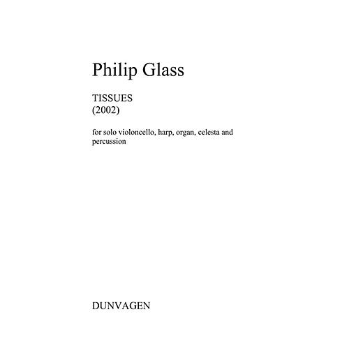 Dunvagen Tissues (Set of Performance Scores) Music Sales America Series Softcover by Philip Glass