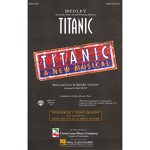 Cherry Lane Titanic (Broadway Medley) SATB arranged by Mac Huff