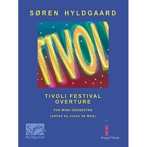 Amstel Music Tivoli Festival Overture (Score with CD) Concert Band Level 3-4 Composed by Soren Hyldgaard