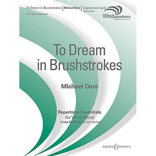 Boosey and Hawkes To Dream in Brushstrokes (Score Only) Concert Band Level 3 Composed by Michael Oare
