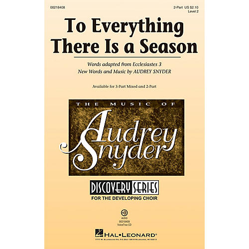 Hal Leonard To Everything There Is a Season (Discovery Level 2) 2-Part composed by Audrey Snyder