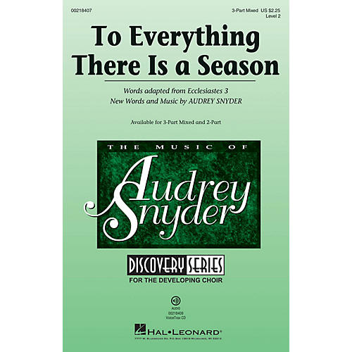 Hal Leonard To Everything There Is a Season (Discovery Level 2) 3-Part Mixed composed by Audrey Snyder