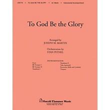 Shawnee Press To God Be the Glory BRASS Arranged by Joseph M. Martin