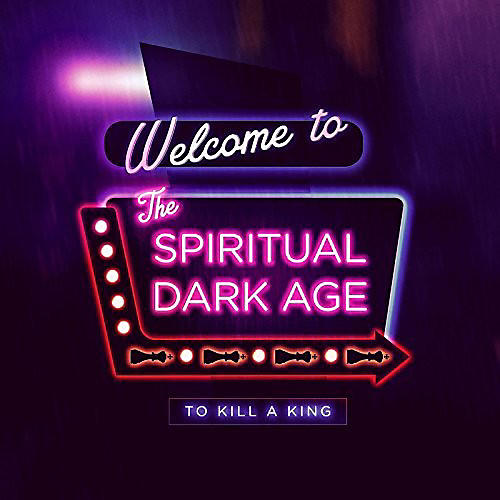 Alliance To Kill a King - Spiritual Dark Age
