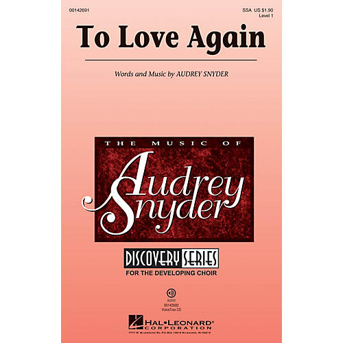 Hal Leonard To Love Again (Discovery Level 1) VoiceTrax CD Composed by Audrey Snyder