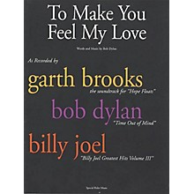 Music Sales To Make You Feel My Love Music Sales America Series Performed by Bob Dylan