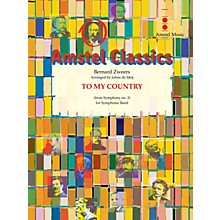 Amstel Music To My Country (Chorale from Symphony No. 3) (Score and Parts) Concert Band Level 2 by Johan de Meij