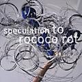 Alliance To Rococo Rot - Speculation thumbnail