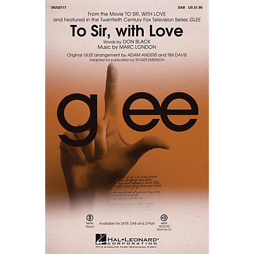Hal Leonard To Sir, with Love (featured in Glee) SAB by Glee Cast arranged by Adam Anders