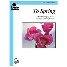 SCHAUM To Spring, Op. 45, No. 6 Educational Piano Series Softcover