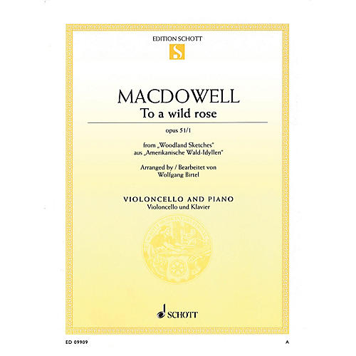 Schott To a Wild Rose, Op. 51, No. 1 (Cello and Piano) String Series Softcover