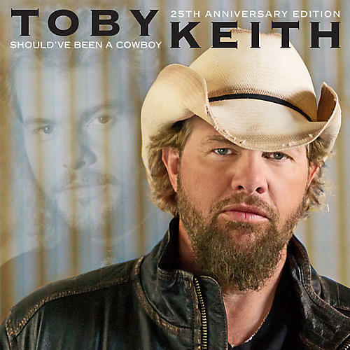 Alliance Toby Keith - Should've Been A Cowboy (25TH Anniversary Edition)