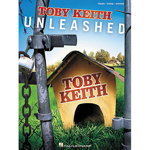 Hal Leonard Toby Keith Unleashed Piano/Vocal/Guitar Artist Songbook