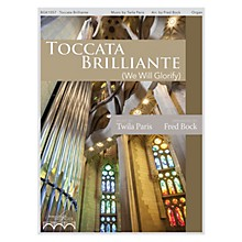 Fred Bock Music Toccata Brilliante (Based on We Will Glorify) Organ Solo