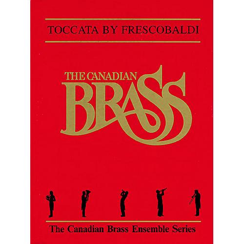 Canadian Brass Toccata (Score and Parts) Brass Ensemble Series by Girolamo Frescobaldi