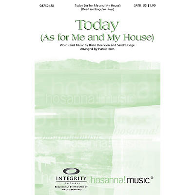 Integrity Choral Today (As for Me and My House) Accompaniment CD by Brian Doerksen Arranged by Harold Ross