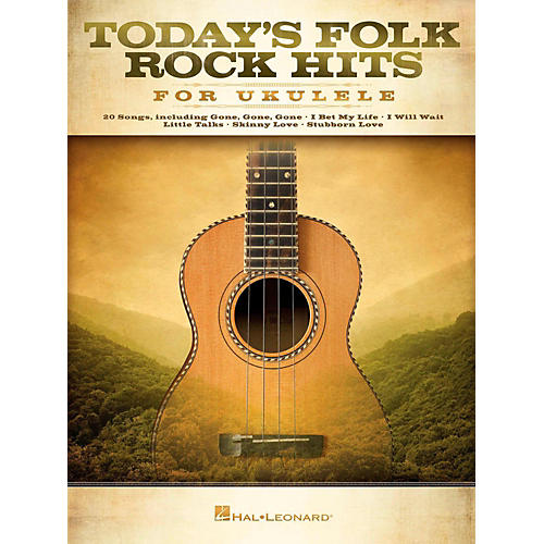 Hal Leonard Today's Folk Rock Hits For Ukulele