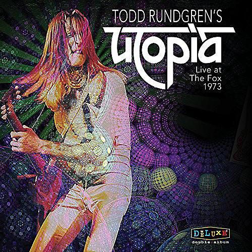 Alliance Todd Rundgren - Todd Rungren's Utopia Live At The Fox Theater 1973