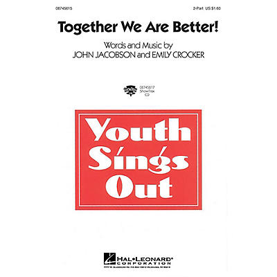 Hal Leonard Together We Are Better! 3-Part Mixed Composed by John Jacobson, Emily Crocker