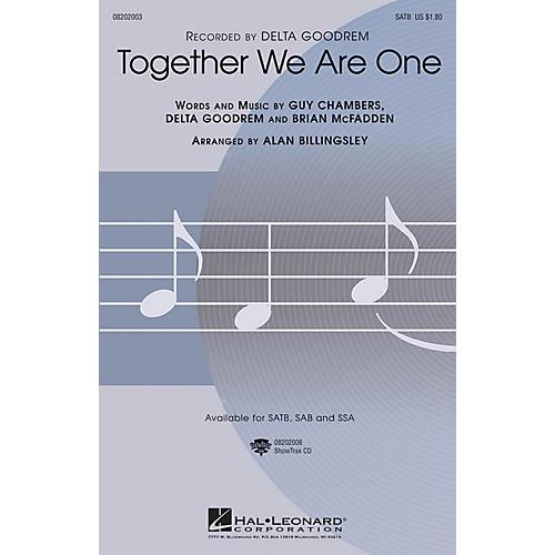 Hal Leonard Together We Are One SAB by Delta Goodrem Arranged by Alan Billingsley