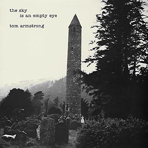 Alliance Tom Armstrong - The Sky Is An Empty Eye