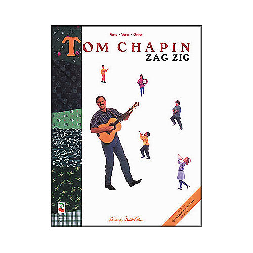 Cherry Lane Tom Chapin - Zag Zig Childrens (Songbook)